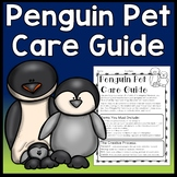 Penguin Project: Pet Care Guide (may use as Mr. Popper's Penguins Book Report)