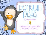Penguin Pete Extension Activities