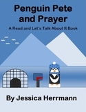 Penguin Pete and Prayer (A Read and Let's Talk About It Bo