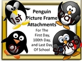 Penguin Picture Frame Attachments First Day, 100th Day, & Last Day Of School