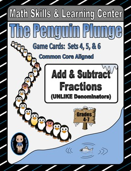 Penguin Plunge Game Cards (Add & Subtract Unlike Fractions) Sets 4-5-6