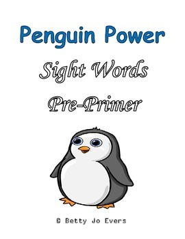 Penguin Power Sight Words Pre-Primer
