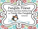 Penguin Power: Fiction and Non-Fiction Fun with Tacky the Penguin