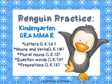Penguin Practice- Kindergarten Grammar Packet
