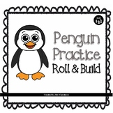 Penguin Practice: Roll and Build
