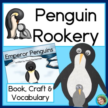Penguin Rookery: Guided Reading, Book, Craftivity & Vocabulary