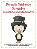 Penguin Sentence Scramble - Questions and Statements