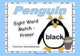 Penguins: Sight Word Matching:  Pre-Primer