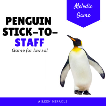 Penguin Stick-to-Staff Activities {Low Sol}
