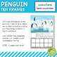 Penguin Ten Frames Count and Write Activities