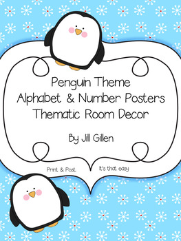 Penguin Themed Alphabet & Number Posters