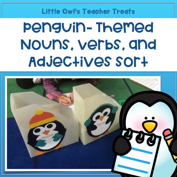 Penguin- Themed Nouns, Verbs, and Adjectives Sort