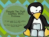 Penguin Two Digit Addition Word Problems (NO regrouping) -