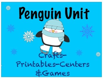 Penguin Unit Study(Centers, Crafts, Printables, Fact Cards