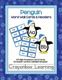 Penguin Word Wall Cards & Headers  {Editable Word Card too!}