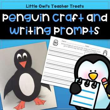 Penguin Writing Prompts with Craft (for any penguin or Tacky the Penguin unit)