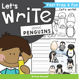 Penguin Writing  {Writing Prompts and Papers)