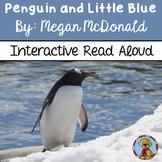 Penguin and Little Blue Interactive Read Aloud