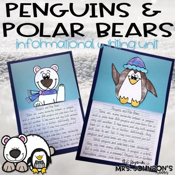 Penguin and Polar Bear Comparing Information Writing Unit and Art Activity