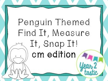 Penguin themed- Find it, Measure it, Snap it hunt- cm {year2tastic}