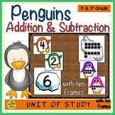 Penguins 2 Addend Addition & Subtraction With Ten Frames