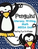 Penguins -  A Literacy, Math, and Writing MEGA Unit