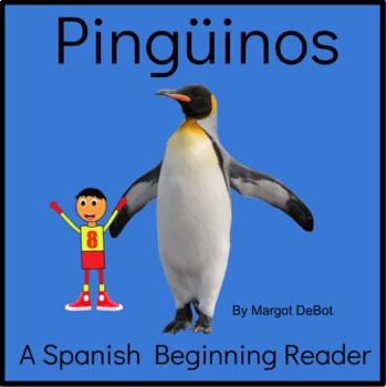 Pinguinos: An Emergent Guided Reading Billy Beginning Reader