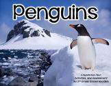 Penguins: A Nonfiction Text, Activities, and Assessment