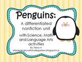 Penguins: A complete nonfiction unit of Science, Math, Lan