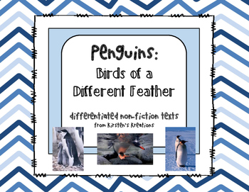Penguins:  Birds of a Different Feather -  non-fiction student readers