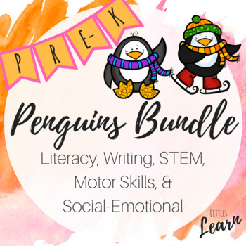 Penguins Bundle -Literacy, Writing, Math, Social Emotional & Motor Skills- Pre-K