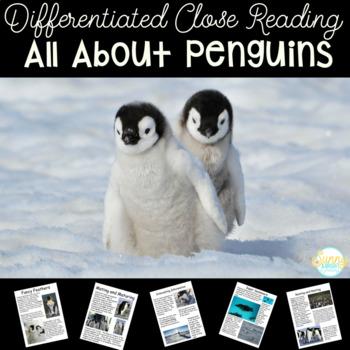 Penguins! Close Read Nonfiction Unit- Differentiated W/ Te