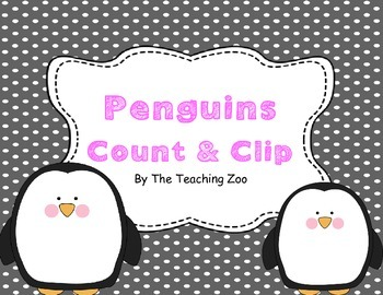 Penguins Count & Clip 1-20 Task Cards