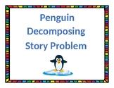 Penguins Decomposing Story Problem