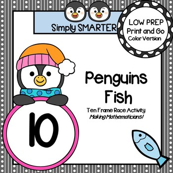 Penguins Fish:  LOW PREP Penguin Themed Ten Frame Race Activity