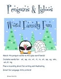 Penguins & Igloos: Word Family Fun!