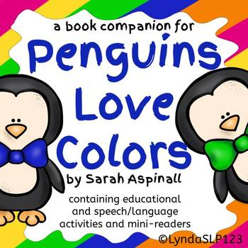 Penguins Love Colors: book companion for literacy & language