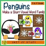Penguins Make A Short Vowel Word Family Center
