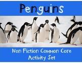 Penguins Non-Fiction Common Core Activity Set