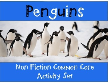 Penguins Non-Fiction Common Core Activity Set