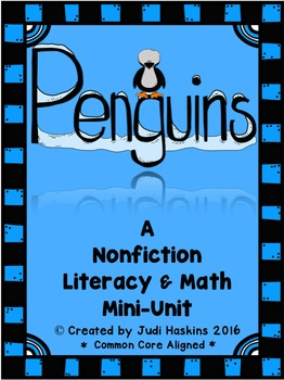Penguins Nonfiction Literacy and Math Mini Unit