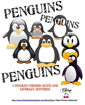 Penguins, Penguins, Penguins 8 Penguin Themed Literacy and Math Centers