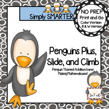 Penguins Plus, Slide, and Climb:  NO PREP Penguin Themed Addition Game