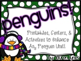 Penguins! {Printables, Centers & Actvities to Enhance Any Penguin Unit}