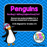 Penguins:  Reading and Writing Informational Text/Common Core Aligned