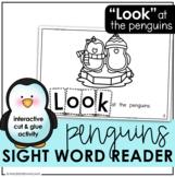 Penguins Sight Word Emergent Reader