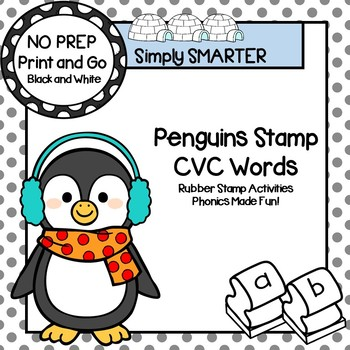 Penguins Stamp CVC Words:  NO PREP Penguin Themed Rubber Stamping Activities