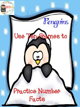 Penguins Use Ten Frames to Practice Number Facts