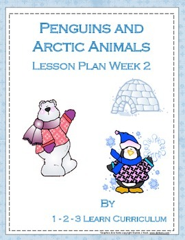 Penguins and Arctic Animals Lesson PLan - WK 2