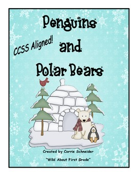 Penguins and Polar Bears (CCSS aligned)